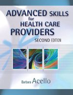 Advanced Skills for Health Care Providers (Textbook)